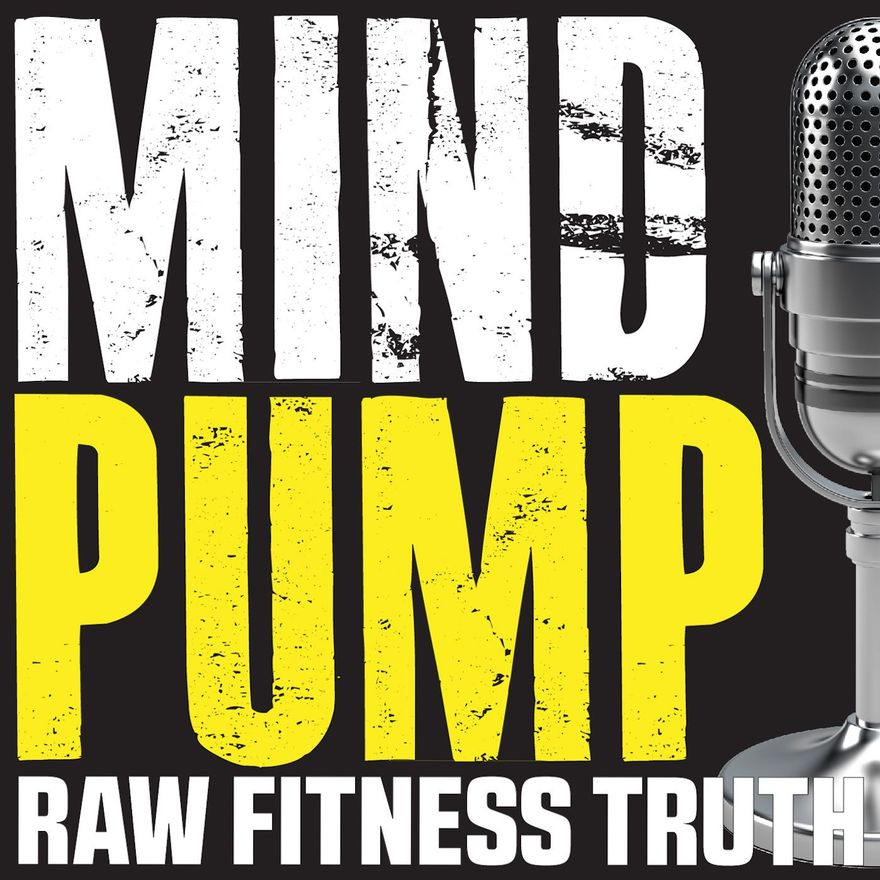 Mind Pump: Raw Fitness Truth